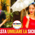 Basta umiliare la Sicilia!