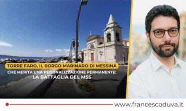 Torre Faro, il borgo marinaro di Messina che merita una pedonalizzazione permanente: la battaglia del M5S