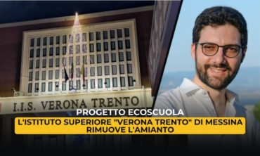 """Progetto Ecoscuola: L'Istituto Superiore """"Verona Trento"""" di Messina rimuove l'amianto"""