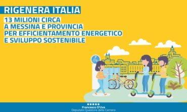 Rigenera Italia, 13 mln circa per Messina e provincia