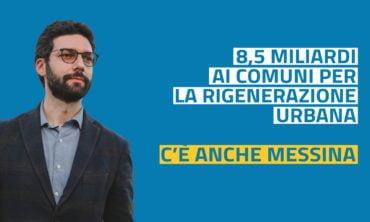 Rigenerazione Urbana: 8,5 mld ai Comuni. C'è anche Messina