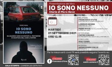 """Martedì 21 settembre la presentazione del libro """"Io sono nessuno"""" di Piero Nava a Montecitorio"""